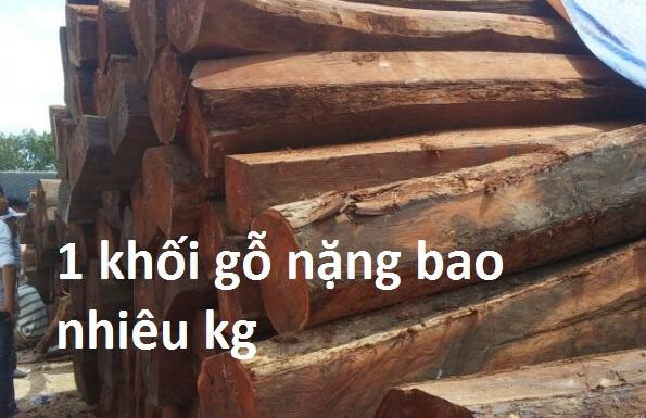 1 khối gỗ bằng bao nhiêu kg
